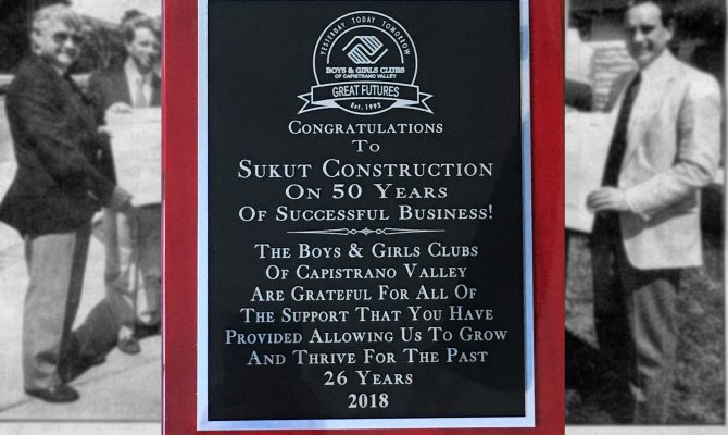 Sukut Construction Congratulated by The Boys and Girls Clubs of Capistrano Valley